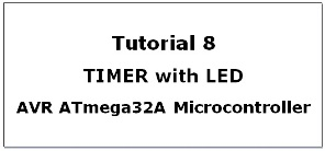 Timer and Counter in AVR Atmega32A Microcontroller