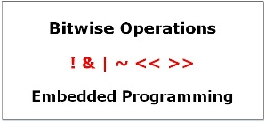 Bitwise Operations in Embedded Programming