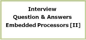 Interview Questions on Embedded Processor