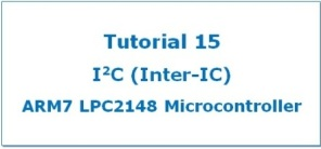 I2C in LPC2148 ARM7 Microcontroller