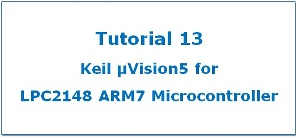 Use Keil uVision5 for LPC2148 ARM7 Microcontroller