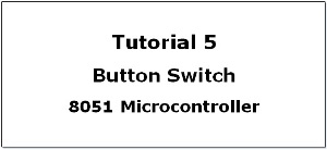 8051 Microcontroller Tutorials Archives - BINARYUPDATES
