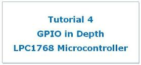 LPC1768 GPIO Programming Tutorial