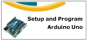 How to Setup and Program Arduino Board