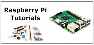 Raspberry Pi 3 Tutorials