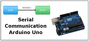 Serial Communication in Arduino Uno